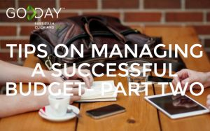 Tips On Managing A Successful Budget- Part Two