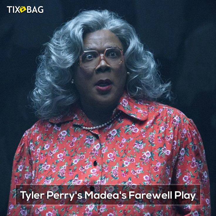 Tyler perrys madeas farewell tickets are on sale now at