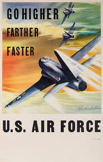 Go Higher, Farther, Faster Original American Air Force Recruiting Poster
