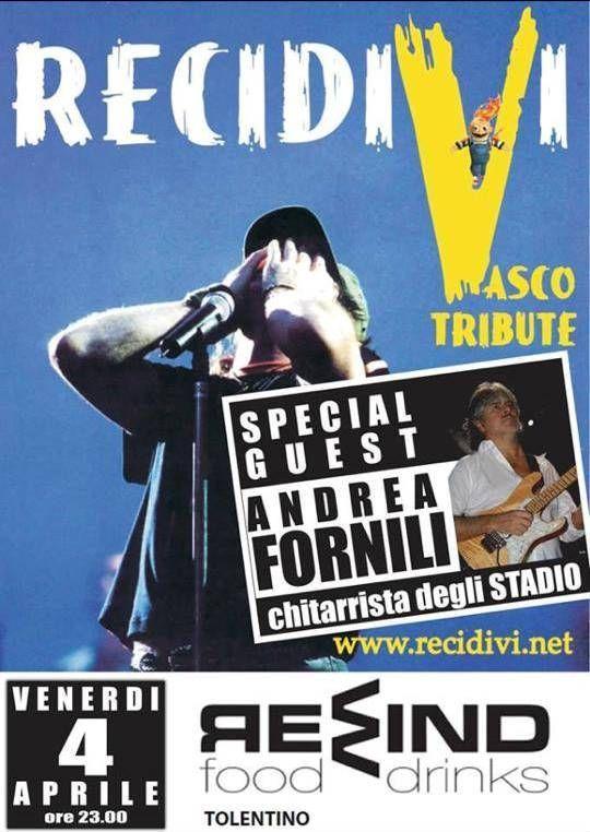 .....non perdetevi un'altra serata in compagnia dei #Recidivi Recidivi Vasco Tribute Fanpage special guest #AndreaFornili #Nomadi ....vi aspettiamo venerdì 4 aprile 2014 Rewind #Tolentino #destinazionemarche