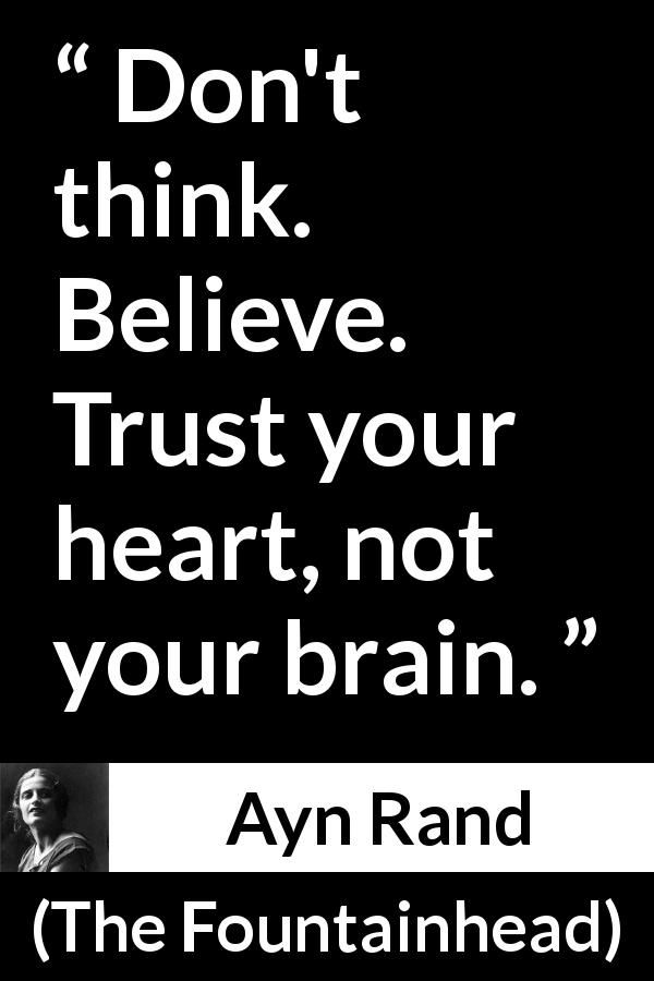 Ayn Rand quote about belief from The Fountainhead (1943)
