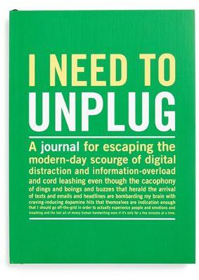 I Need To Unplug Journal