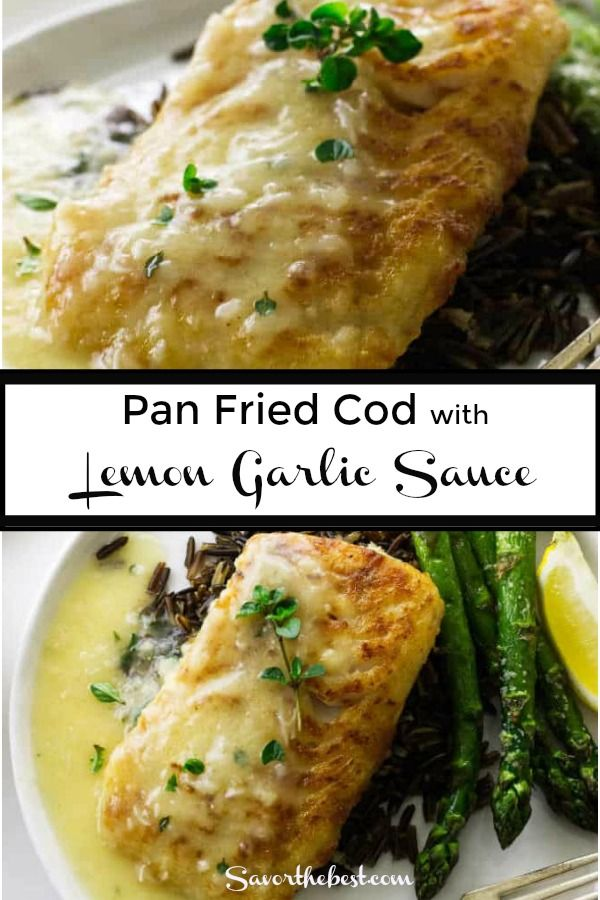 Pan Fried Cod With Lemon Garlic Sauce Recipe Fish Recipes Pan Seared Cod Fillet Recipes Cod Recipes Healthy