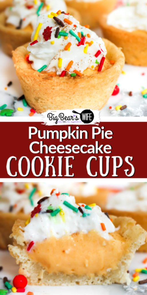 Pumpkin Pie Cheesecake Cookie Cups – These Pumpkin Pie Cheesecake Cookie Cups st…