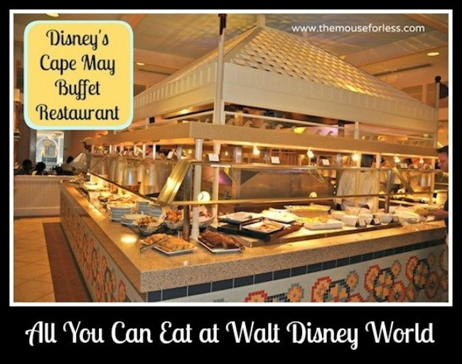 All You Can Eat Restaurants At Walt Disney World And Vacation