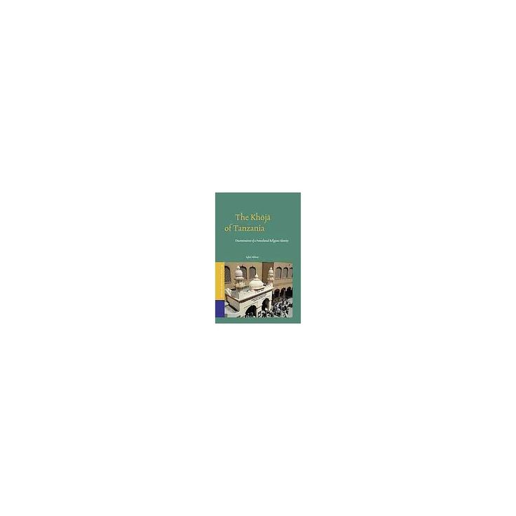 The Khoja of Tanzania ( Studies OF Religion IN Africa) (Hardcover)