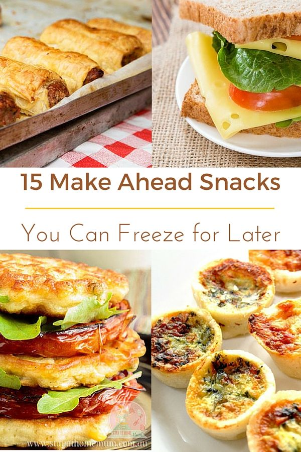 15 Make Ahead Snacks you can freeze for later! Great mix!