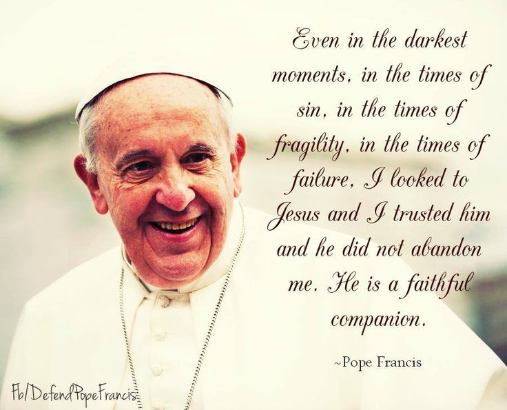 Quotes From The Pope: Pope Francis Quote Pope Francis T