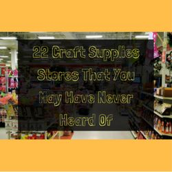 22 Craft Supplies Stores That You May Have Never Heard Of  http://www.craftmakerpro.com/business-tips/22-craft-supplies-stores-may-never-heard/