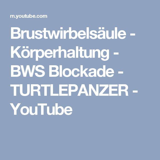 Brustwirbelsäule - Körperhaltung - BWS Blockade - TURTLEPANZER - YouTube