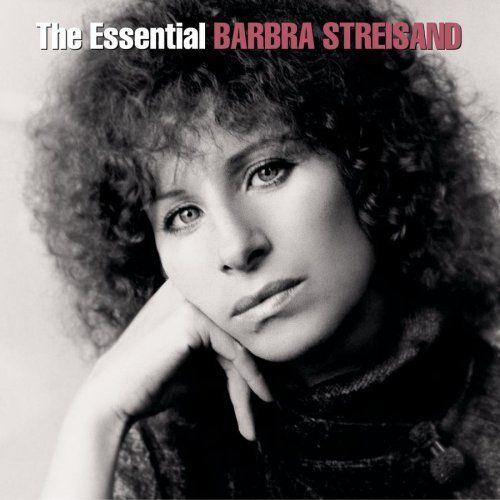 The Essential Barbra Streisand ~ Barbra Streisand