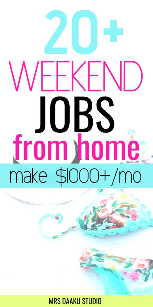20+ best weekend jobs from home – Earn $1000+ monthly!