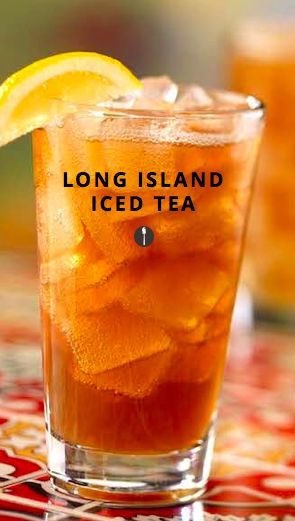 21 drinks you should know before you turn 21 -- including long island iced teas!