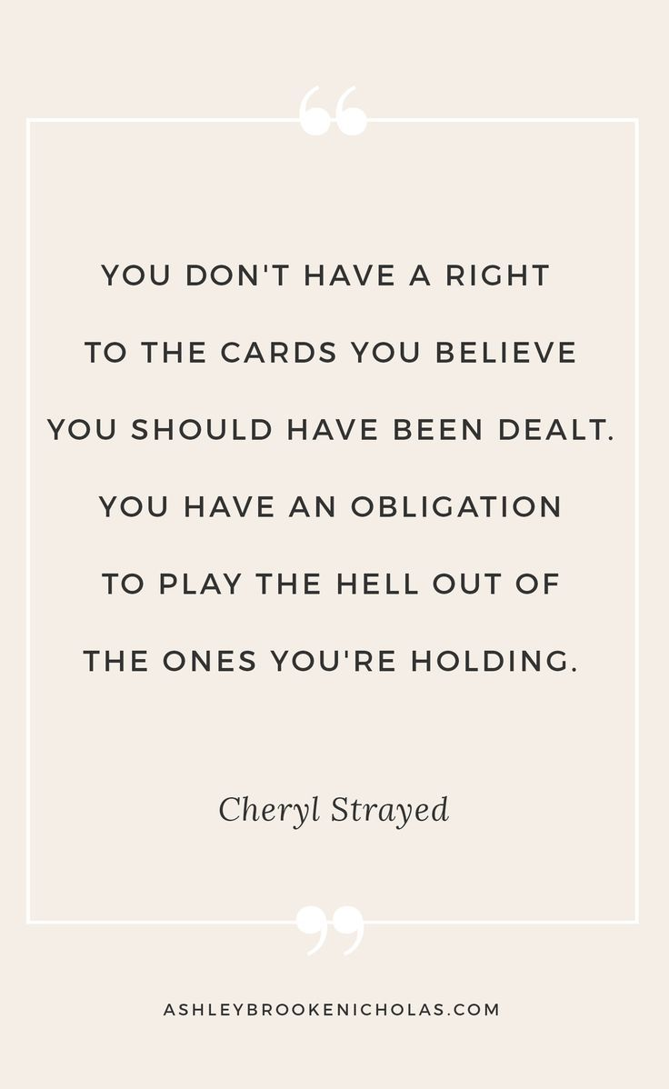 One of my favorite Cheryl Strayed quotes - click through to see 10 Cheryl Strayed quotes that will change your life with blogger Ashley Brooke Nicholas