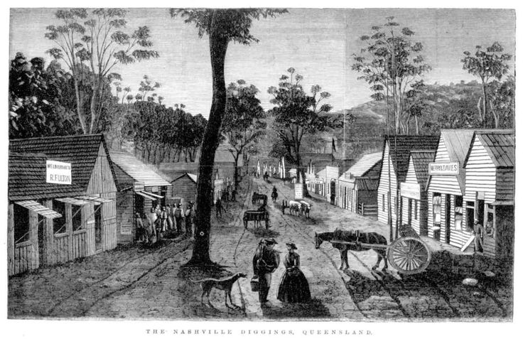 The Nashville Diggings - The Gympie Goldfieds - Queensland