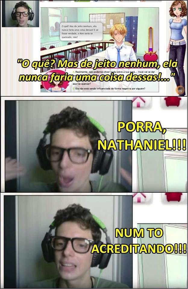 Nathaniel,vc está equivocado!