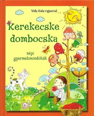 Kerekecske dombocska nepi gyermekmondokak Vida Kata rajzaival, 64 oldal