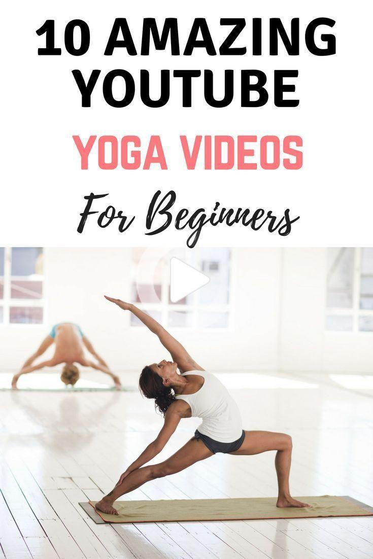 10 Amazing Youtube Yoga Videos For Beginners Yoga Videos For Beginners Yoga Videos Yoga For Beginners In 2020 Yoga Videos For Beginners Yoga For Beginners Yoga Videos