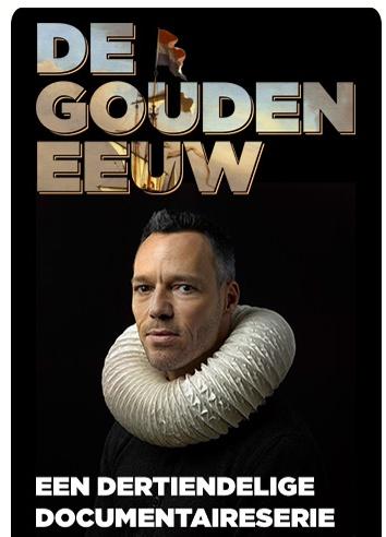 De 13-delige serie 'De Gouden Eeuw' is gemaakt door NTR/VPRO. In deze serie gaat presentator Hans Goedkoop op zoek naar het historische én actuele verhaal van de meest welvarende eeuw uit de Nederlandse geschiedenis. De makers van de serie willen in de afleveringen een link leggen tussen het heden en de Gouden Eeuw. Ook leuk voor kinderen.