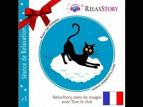 Un conte relaxant pour les enfants GRATUIT - Merci Tom le chat ! - YouTube