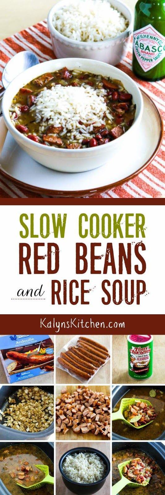 All the flavors you love in New Orleans Red Beans and Rice are in this Slow Cooker Red Beans and Rice Soup, made with delicious gluten-free chicken Andouille sausage. The soup is also dairy-free and South Beach Diet friendly. [found on KalynsKitchen.com]