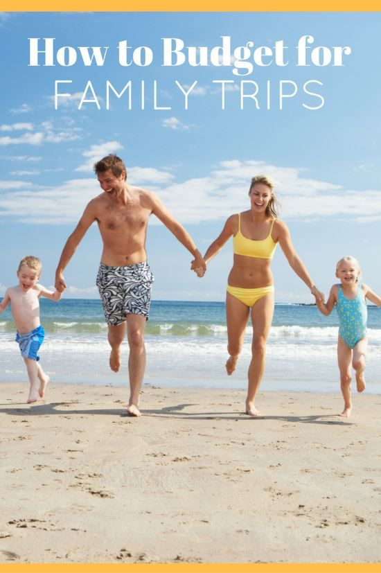 How to Budget for Family Travel and Vacations