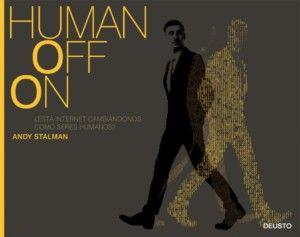 Humanoffon, de AndyStalman Una reseña de Ana Segarra Editorial Deusto http://www.librosyliteratura.es/humanoffon.html