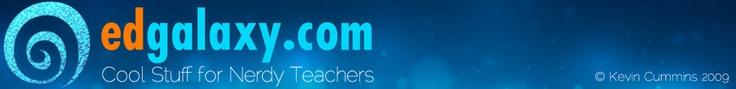 Edgalaxy - Cool stuff for Nerdy Teachers