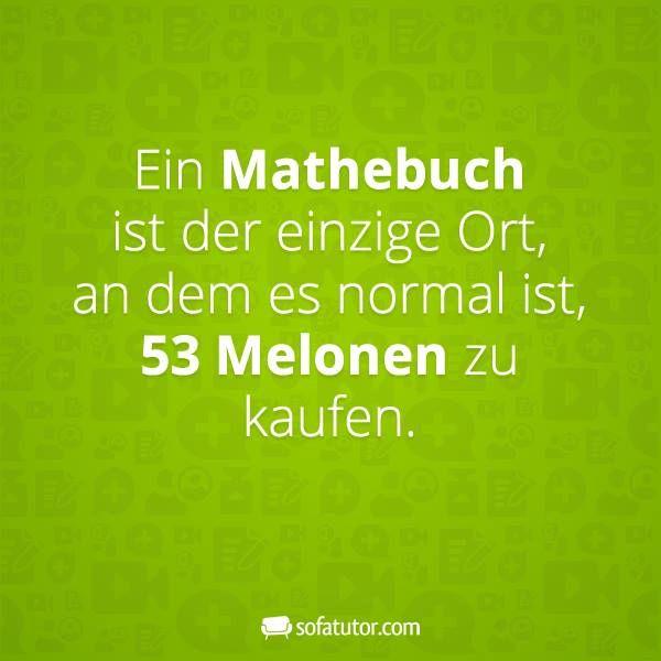 """Facebook-Sprüche: """"Ein Mathematikbuch ist der einzige Ort, an dem es normal ist, …"""