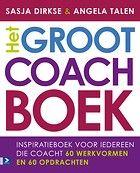 Het Groot Coachboek door S. (Sasja) Dirkse-Hulscher, A. (Angela) Talen (Boek) Managementboek.nl