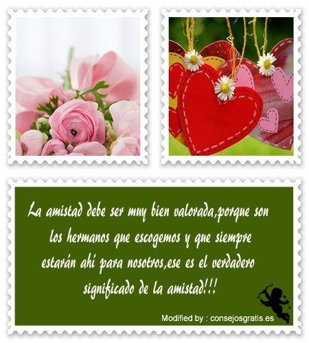 descargar frases para San Valentin gratis,buscar textos bonitos para San Valentin:  http://www.consejosgratis.es/bajar-mensajes-de-san-valentin-para-amigos/