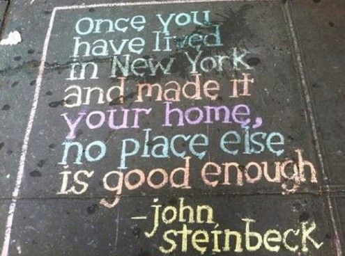 Truth.: One Day, John Steinbeck, Big Apples, New York Cities, John Steinbeck, So True, Nyc, Newyork, New Yorker Quotes