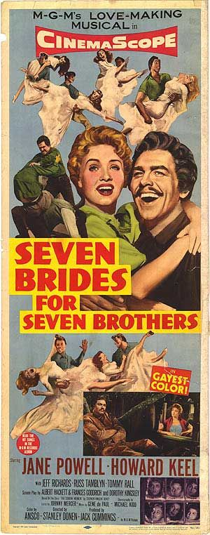 Seven Brides (1954) - In 1850 Oregon, when a backwoodsman brings a wife home to his farm, his six brothers decide that they want to get married too. Love this so much.