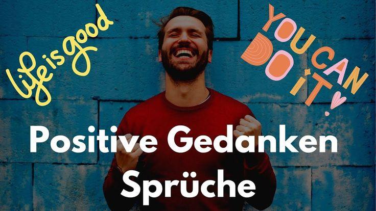 20 positive Gedanken Sprüche | Positive Sprüche für jeden