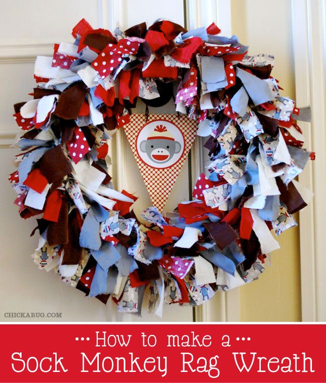 How to make a sock monkey rag wreath--18 in straw wreath and four  1.5 in by 10 in fabric strips tied onto one greening pin and then pushed into plastic covered wreath form. Full tutorial on web site