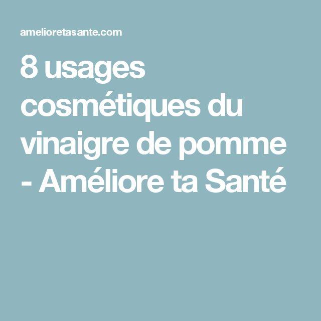 8 usages cosmétiques du vinaigre de pomme - Améliore ta Santé