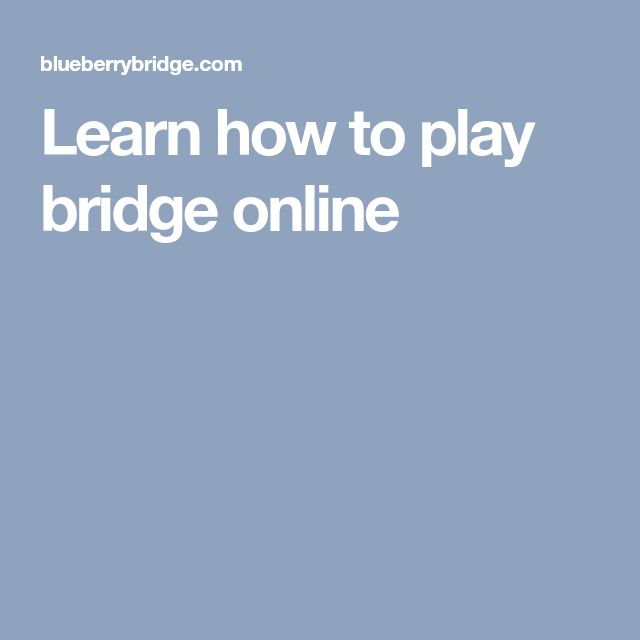 Learn how to play bridge online