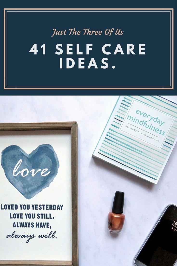 41 self-care ideas.