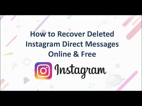 How to recover deleted Instagram direct messages? In this