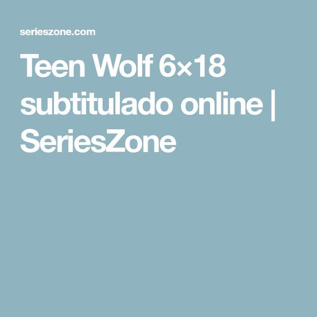 Teen Wolf 6×18 subtitulado online | SeriesZone