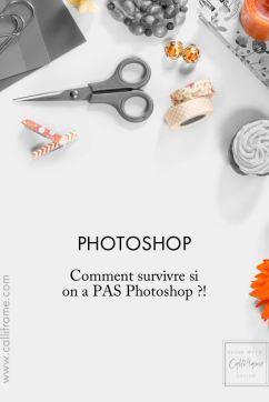 Comment survivre sans Photoshop ?