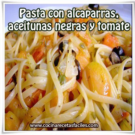 Pasta con alcaparras, aceitunas negras y tomate