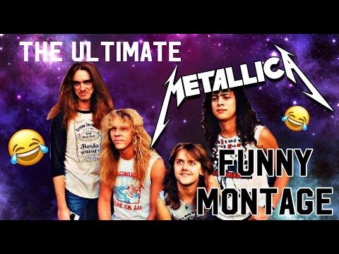 The ULTIMATE Metallica Funny Montage - YouTube