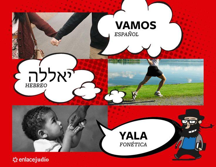 Yala / Vamos. https://www.facebook.com/aprendehebreoo