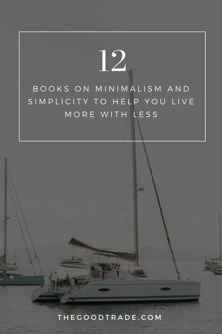 Reorder Your Routine With These 12 Books On Minimalism & Simplicity | As ethically-minded consumers, it is important to practice lifestyles that contribute to a sustainable world void of excess. These 12 helpful books show readers how having fewer material possessions can harmonize with a fuller life.