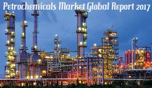 Petrochemicals Market Size and Growth