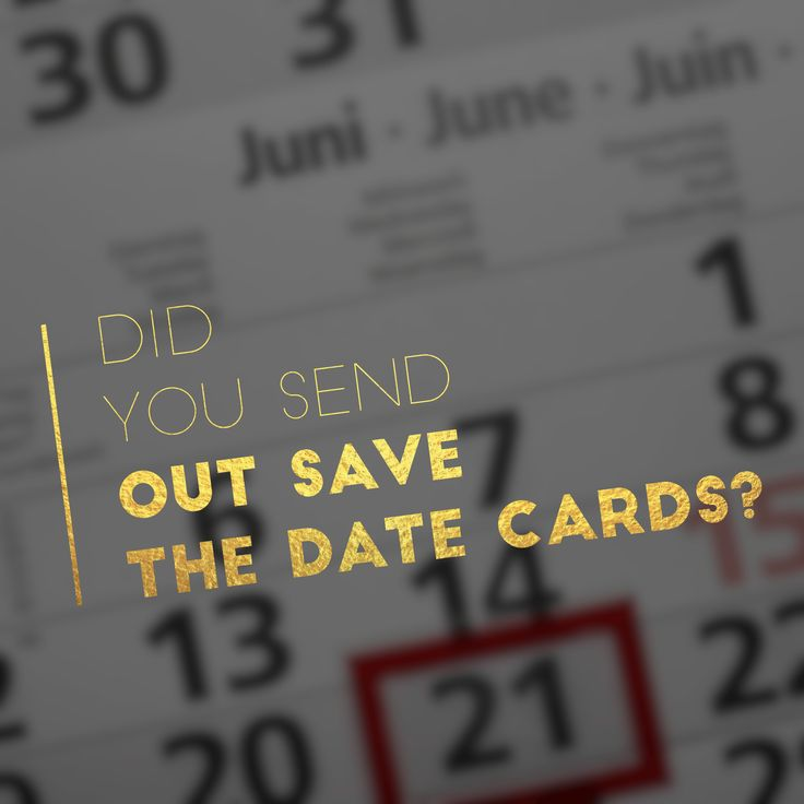 Did you Send out Save The Date Cards? -