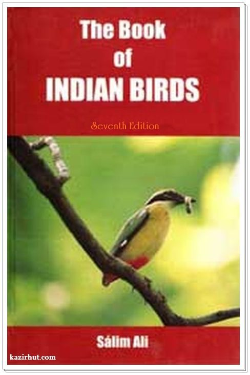 The Book of Indian Birds 7th Edition revised by Salim Ali With 64 plates In Colour (Depicing 256 species) 3 in line and 22 in half-tone