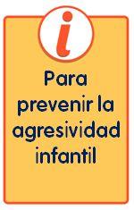 Folletos para familias con consejos para prevenir la agresividad de los niños, para descargar e imprimir