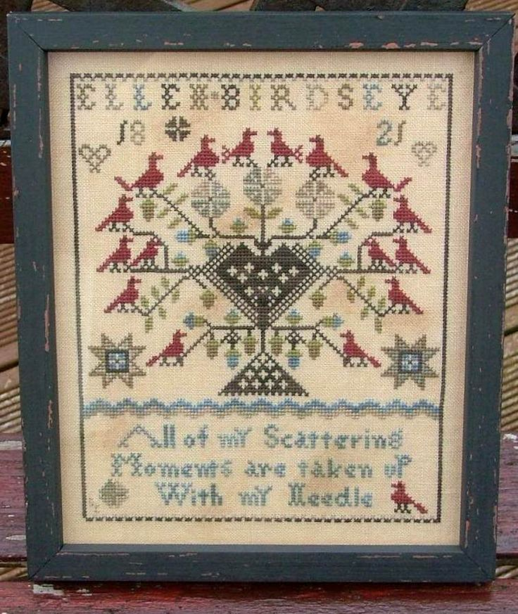 The Goode Huswife Ellen Birdseye - I've always loved this chart - hoping I'll actually stitch it some day